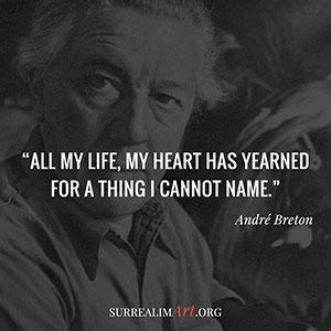 Quote by André Breton