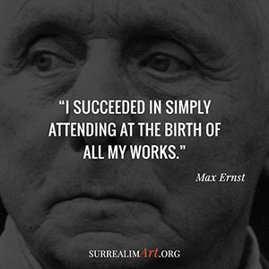 Quote by Max Ernst
